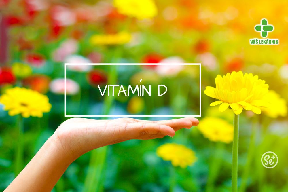 Vitamín D. Štvrtý druh.