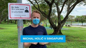 Seničania v zahraničí #15: Michal Holič o koronavíruse v Singapure
